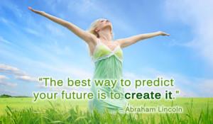 Лучший способ предсказать свое будущее — создать его самостоятельно. Работайте над собой, все получится!