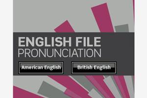 Развивайте свое произношение вместе с English File Pronunciation