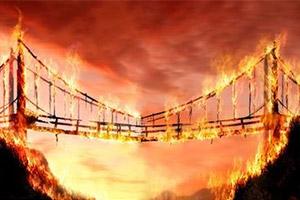 Выражение burn your boats (burn your bridges) — отрезать путь к отступлению, сжечь за собой мосты