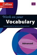 Work on Your Vocabulary: Advanced