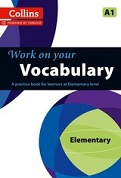 Work on Your Vocabulary: Elementary