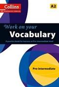 Work on Your Vocabulary: Pre-Intermediate